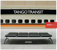 Tango Transit: Akrobat Andreas Neubauer Martin Wagner Hanns Höhn